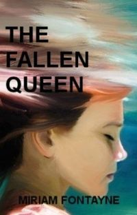 The Fallen Queen (Winner of the Write Way Award 2013) #Wattys2015 #MyWattysChoice #Featured cover