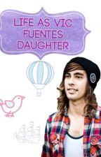 Life as Vic Fuentes Daughter. by eccccccccc