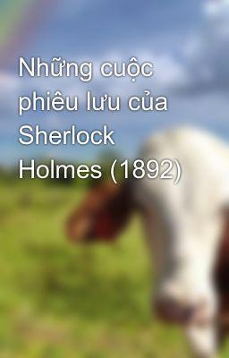 Đọc truyện Những cuộc phiêu lưu của Sherlock Holmes (1892)