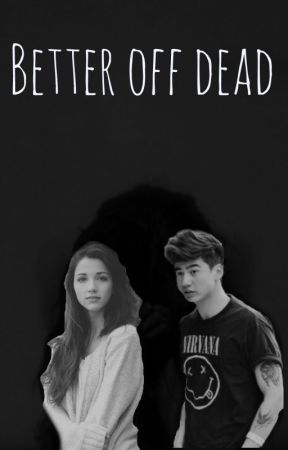 Better Off Dead | A Calum Hood Fanfiction| by kimy2323