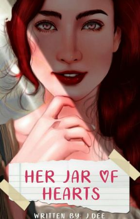 Her Jar of Hearts. {SHORT STORY} by BecauseIamAGirL