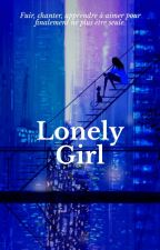 Lonely Girl by Unpeumuette