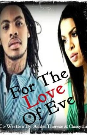 For The Love Of Eve by LOVELYPASSION