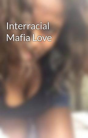 Interracial Mafia Love by chelly37