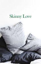 Skinny Love(Draco Malfoy) by sebstanstan