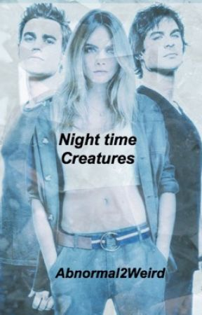 Night Time Creatures [Klaus Mikaelson] by Abnormal2weird