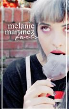 Melanie Martinez Facts by madcrybaby13