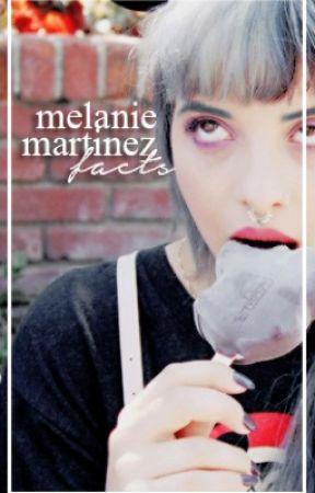 Melanie Martinez Facts by madcrybaby13