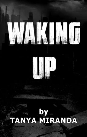 Waking Up by tanyamiranda