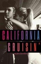 California Cruisin (A Jailey Fanfic Story) by kawaiidesukaaaa