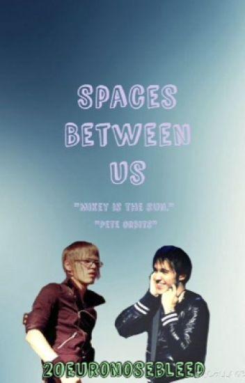 Spaces Between Us (Petekey)