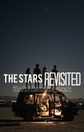 The Stars...Revisited by xinfiniteandbeyondx