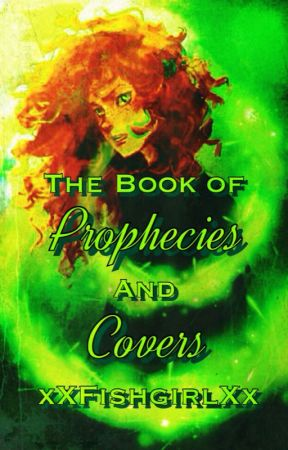 The Book of Prophecies and Covers ~ Cover Shop [Open] by xXFishgirlXx
