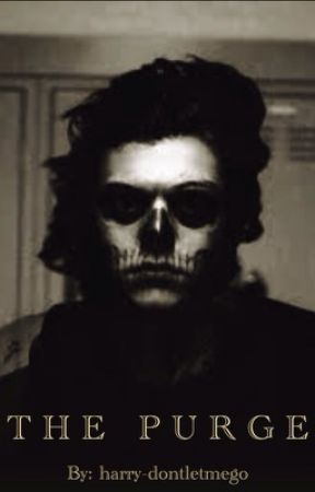 The Purge  | H.S by harry-dontletmego