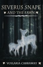 Severus Snape & The Fawn (Snape Love Story) by VoilariaCarraway