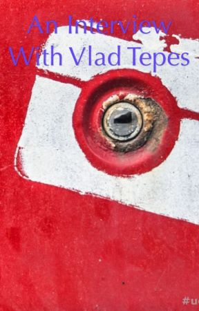 An interview with Vlad the impaler by lil_Neko2014