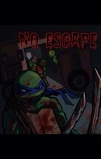 No Escape by taylorbeard22