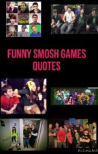 Funny Smosh Games quotes by -AndPeggy-