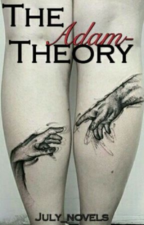 The Adam-Theory by July_novels