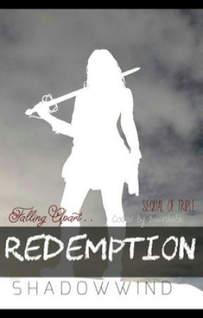 Redemption (Triplet Sequel) by shadowwind
