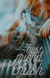 The Best Friend of My Crush cover