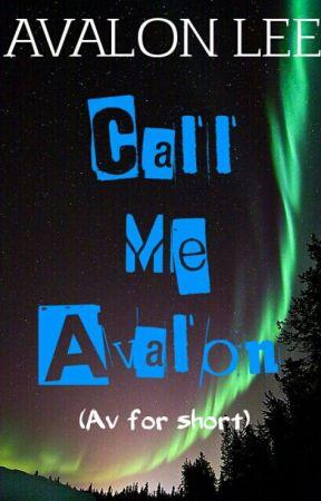 Call Me Avalon by Avalon_Lee
