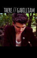 there // gabilliam by hannahjustlikesmusic