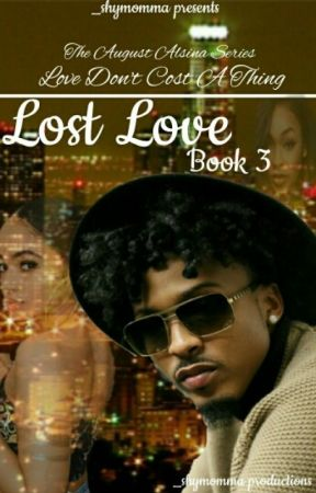 Lost Love [Book 3] (Not Edited) by iamshymcguire