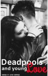 [1] Deadpools and Young Love • Liam Dunbar cover