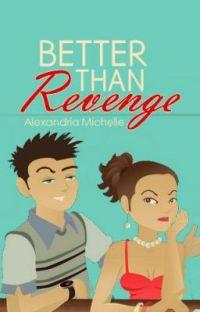 Better Than Revenge [Unedited - 2012 Version] cover