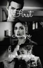 First Love/Stallison by Stiles_Newt