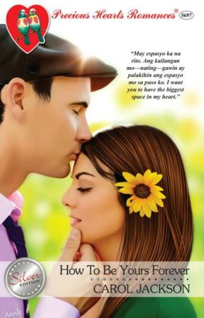 How To Be Yours, Forever by RainieBleu