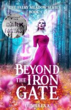 Beyond the Iron Gate by lumtrexa