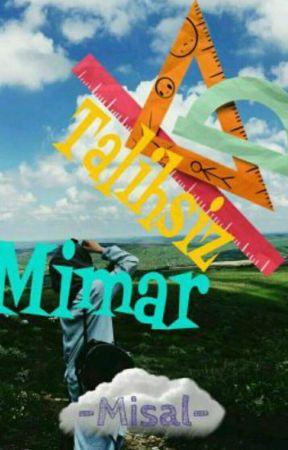 Talihsiz Mimar (İslamî Hayatlar-2) by -Misal-