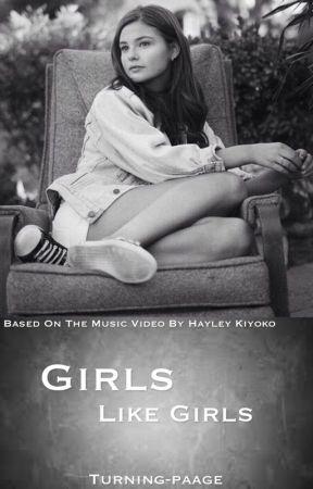 Girls Like Girls (Lesbian Story) by _melaniehenri
