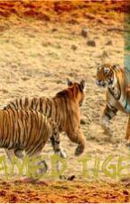 Tamed tiger by melclovesscarlet