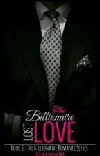 The Billionaire's Lost Love   by sparsha_kadri