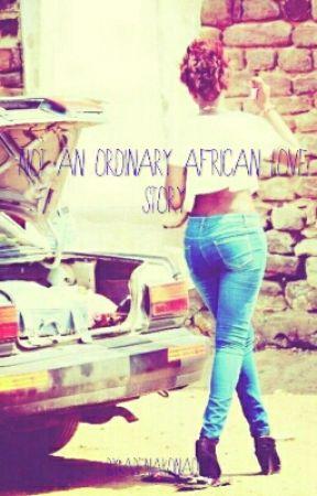 Not an ordinary African love story by abenakonadu1