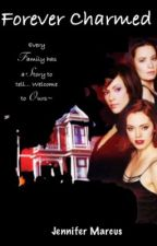 Forever Charmed by jwriter02