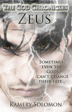 Zeus (The God Chronicles #1) by kamerykae