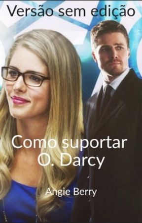 Como suportar Oliver Darcy - COMPLETA by angieberry18