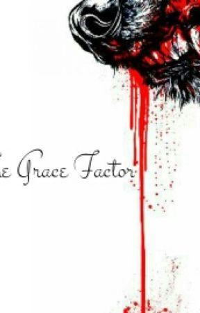 The Grace Factor by KaydenXTatum