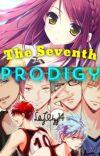 The Seventh Prodigy (Kuroko no Basket fanfiction) cover