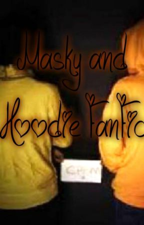 Masky and Hoodie FanFic by See_You_In_Darkness