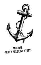 Anchors -Derek Hale love story- by BoredomKillsUsAll