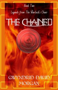 Legends from the Warlock's Chair - Book Two - The Chained cover
