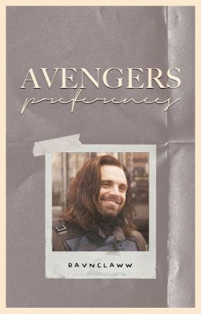 avengers → preferences/one shots by RAVNCLAWW