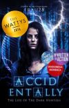 Accidentally (The Life Of The Dark Hunters) (UNEDITED) #Wattys2016  cover