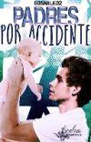 ¡PADRES POR ACCIDENTE! (L.H) cover