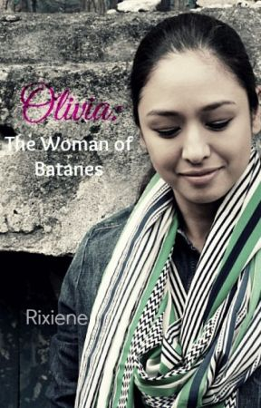 Olivia: The Woman of Batanes by Rixiene